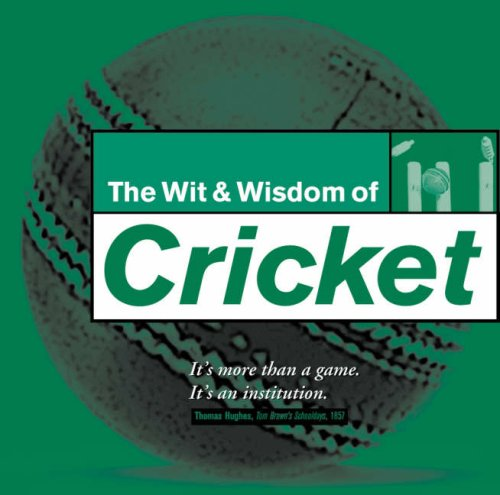 Wit and Wisdom of Cricket por Thomas Hughes