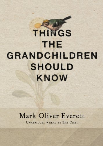 Things the Grandchildren Should Know: A Memoir