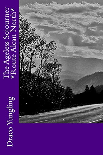 the-ageless-sojourner-route-alcan-north-english-edition