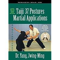 Taiji, 37 Postures, Martial Applications