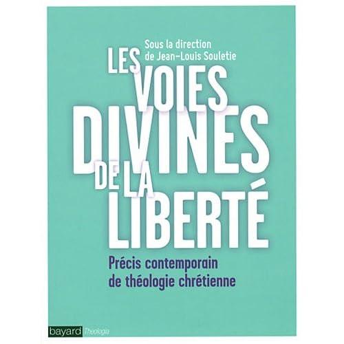 Voies divines de la liberte (les)