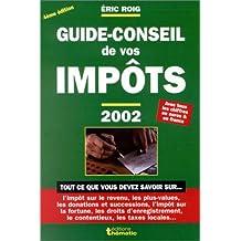 Le Guide-Conseil de vos impôts : 2002