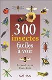 Image de 300 Insectes faciles a voir