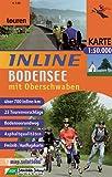 Inline-Bodensee mit Oberschwaben: Inlinetouren-Freizeitkarte für Inlineskating 1:50000 (Inline-Tourenkarte) -