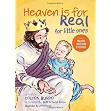 Heaven Is for Real for Little Ones by Todd Burpo (2013-05-07)