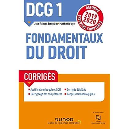 DCG 1 Fondamentaux du droit - Corrigés - Réforme 2019/2020: Réforme Expertise comptable 2019-2020