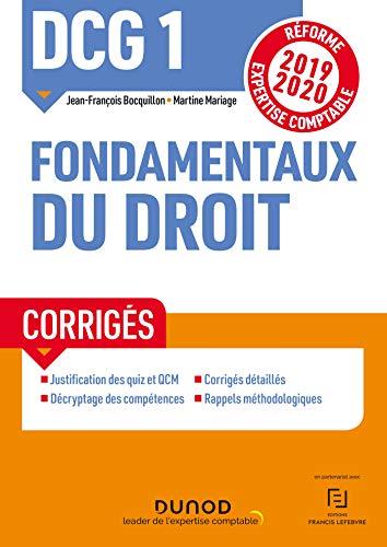 DCG 1 Fondamentaux du droit - Corrigés : Réforme Expertise comptable 2019-2020 par Jean-François Bocquillon,Martine Mariage