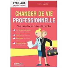 Changer de vie professionnelle : C'est possible en milieu de carrière