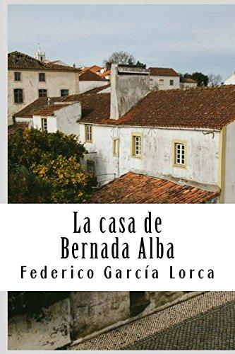 La casa de Bernada Alba por Federico García Lorca