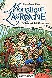 Moustique Lagrogne, T2 : Le trésor de Phil Courtelame