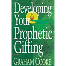 Developing Your Prophetic Gifting