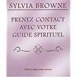 Prenez contact avec votre guide spirituel (1 livre + 1 CD audio)