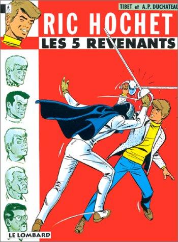 Ric Hochet, tome 10 : Les Cinq revenants