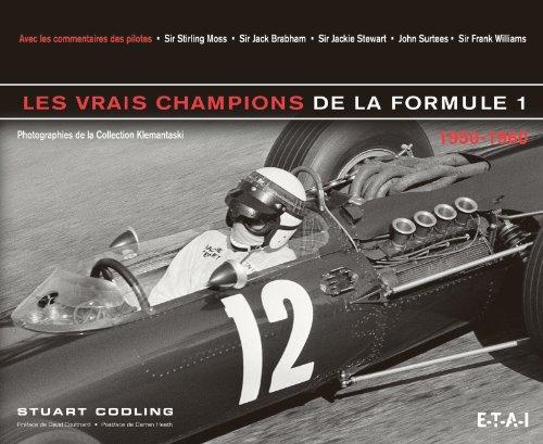Les vrais champions de la formule 1 (1950-1960)