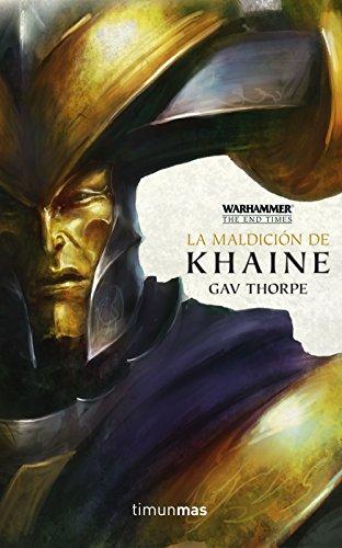 La maldición de Khaine nº 03/04 (Warhammer) por Gav Thorpe