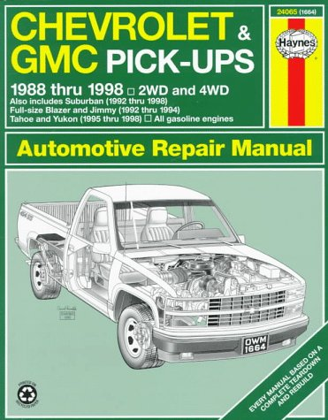 Chevrolet & GMC Pickups: 1988-1998 (Haynes Repair Manual)