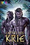 Captifs des Krie (Les Chroniques de Nira t. 1)
