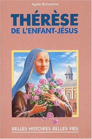Thérèse de l'Enfant-Jésus par Agnès Richomme