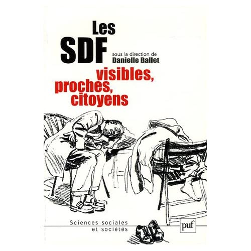 Les SDF : Visibles, proches, citoyens