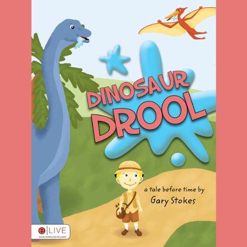 Dinosaur Drool  Audiolibri