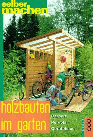 Preisvergleich Produktbild Holzbauten im Garten