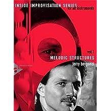 Melodic Structures: Melodie-Instrumente (C oder B oder Es oder Bass-Schlüssel). Lehrbuch mit CD