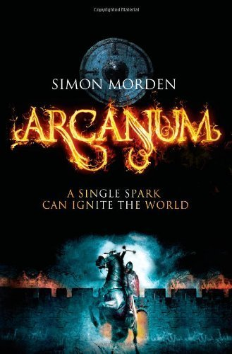 Arcanum by Simon Morden (2014-01-28)