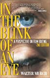 #5: In the Blink of an Eye: A Perspective on Film Editing