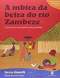 A Mbira Da Beira Do Rio Zambeze (+ CD Audio) (Em Portuguese do Brasil)