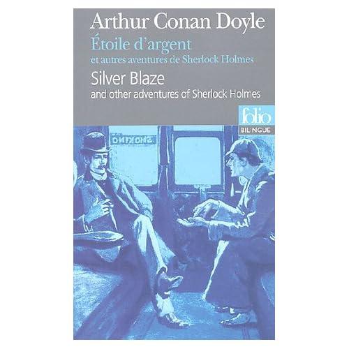 Étoile d'argent et autres aventures de Sherlock Holmes/Silver Blaze and other adventures of Sherlock Holmes