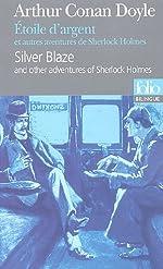 Étoile d'argent et autres aventures de Sherlock Holmes/Silver Blaze and other adventures of Sherlock Holmes de Arthur Conan Doyle