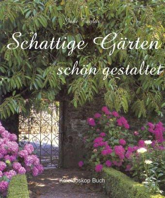 Schattige Gärten. Der Ratgeber der Royal Horticultural Society