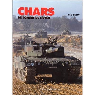 Europa militaria, numéro 4. Chars de combat de l'OTAN