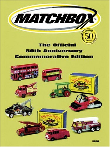 Matchbox: The Official 50th Anniversary Commemorative Edition -