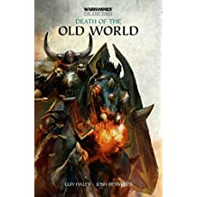 Death of the Old World (The End Times) by Guy Haley (2016-06-07)