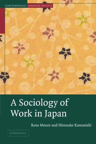 A Sociology of Work in Japan Paperback (Contemporary Japanese Society)