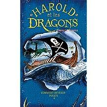 Harold et les dragons - Tome 2 - Comment devenir pirate