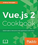 Vue.js 2 Cookbook