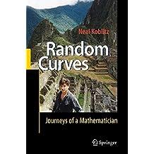 Random Curves: Journeys of a Mathematician