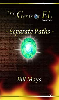 The Gems of EL - Separate Paths (English Edition) di [Mays, Bill]