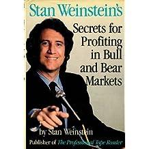Stan Weinstein's Secrets for Profiting in Bull and Bear Markets by Stan Weinstein (1988-03-31)