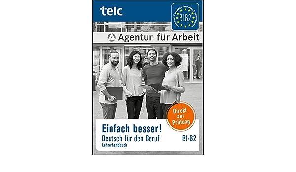 einfach besser deutsch für den beruf b1 b2 lehrerhandbuch amazon