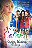 True Colors (Landry's True Colors Series Book 1) by Krysten Lindsay Hager