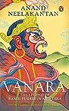 #7: Vanara: The Legend of Baali, Sugreeva and Tara
