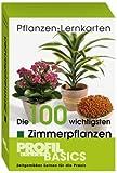 Die 100 wichtigsten Zimmerpflanzen Pflanzen-Lernkarten