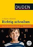 Übungsblock: Deutsch - Richtig schreiben 4. Klasse: Blatt für Blatt zum Rechtschreibprofi (Duden - Einfach klasse)
