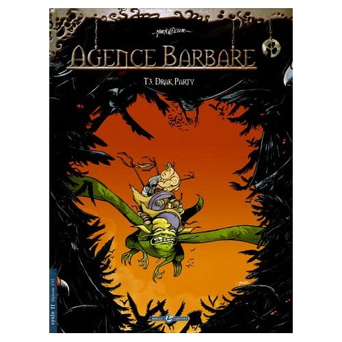 Agence barbare, Tome 3 : Drak party
