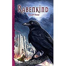 Rabenkind: Ein Roman in der Welt von Das schwarze Auge