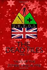 The Dead Files: Vol 3: Tales Of A Zombie Christmas: Volume 3 by Rob May (2012-12-07) Paperback