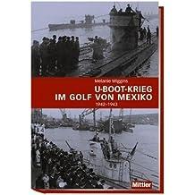 U-Boot-Krieg im Golf von Mexiko 1942-1943